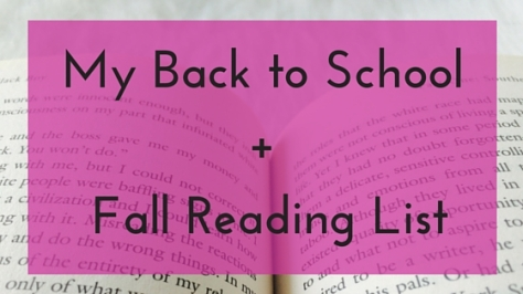 My Back to School + Fall Reading List